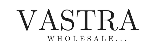Vastra Wholesale
